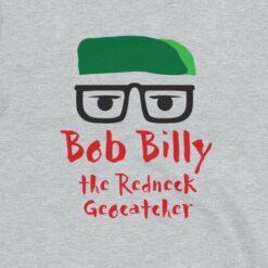 Bob Billy The Redneck Geocatcher